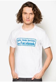 You Look Better On Facebook T-Shirt