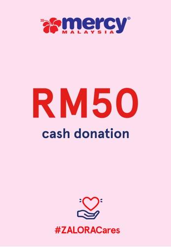 #ZALORACares MERCY Malaysia - Donation to fight COVID-19 (RM50) 758F3AC3856BB2GS_1
