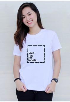 Love Has No Label Tee