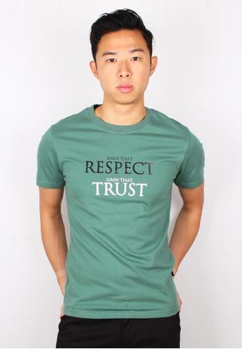 Moley green EARN THAT RESPECT GAIN THAT TRUST T-Shirt 19062AA6DA6EDAGS_1
