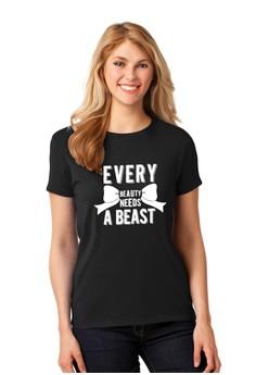 Every Beauty Needs a Beast T-shirt