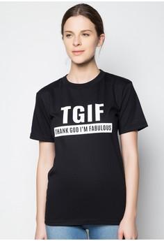 TGIF: Thank God I'm Fabulous