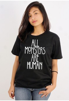 All Monsters Are Human Tee