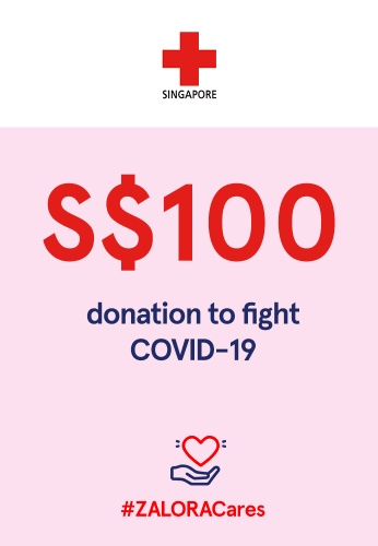 #ZALORACares Red Cross - Donation to fight COVID-19 (SGD 100) A818BAC3585CC9GS_1