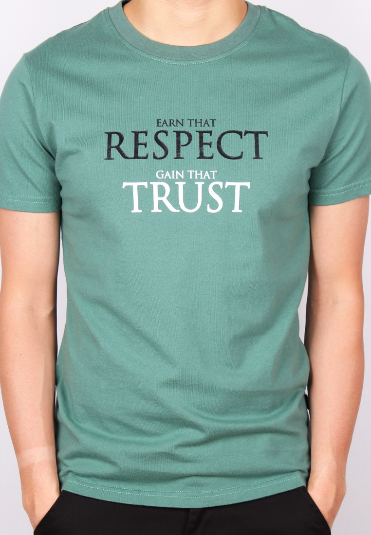 T RESPECT EARN TRUST Moley THAT Green THAT Shirt GAIN q1wX4OwH