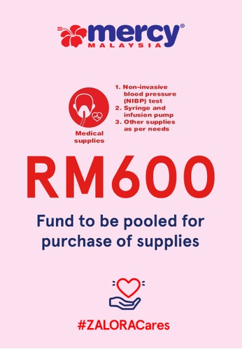 #ZALORACares MERCY Malaysia - Donation to fight COVID-19 (RM600) B675EACB6AA654GS_1