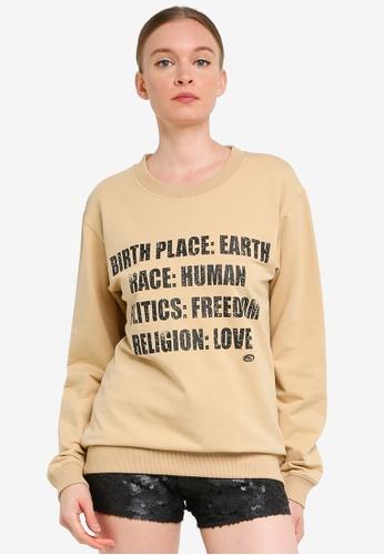 FK by Farah Khan beige BIRTH PLACE: EARTH RACE: HUMAN  POLITICS: FREEDOM  RELIGION: LOVE Printed Sweatshirt E538FAA2E4A7D5GS_1
