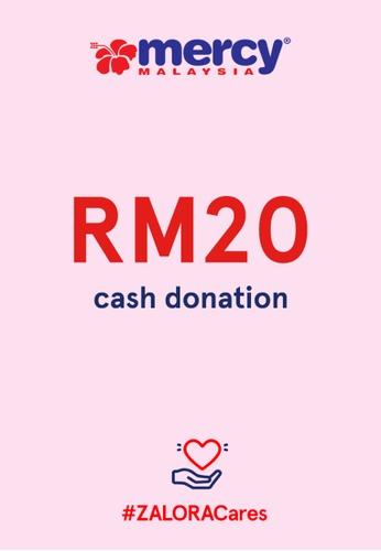 #ZALORACares MERCY Malaysia - Donation to fight COVID-19 (RM20) B8FDDAC700C5A8GS_1
