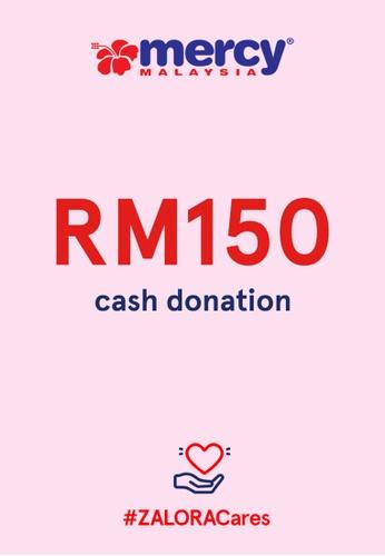 #ZALORACares MERCY Malaysia - Donation to fight COVID-19 (RM150) 55217AC5F52ADCGS_1